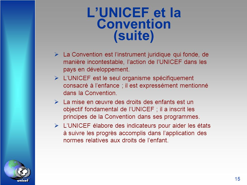 L'UNICEF et la Convention (suite)