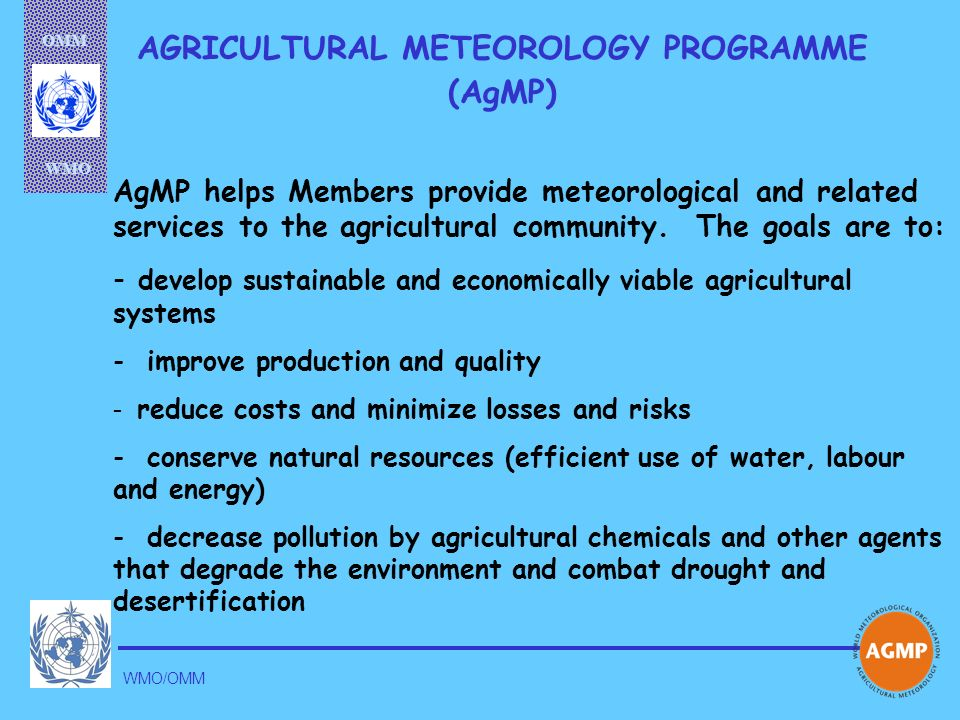 AGRICULTURAL METEOROLOGY PROGRAMME (AgMP)