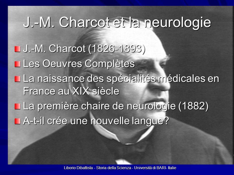 J.-M. Charcot et la neurologie