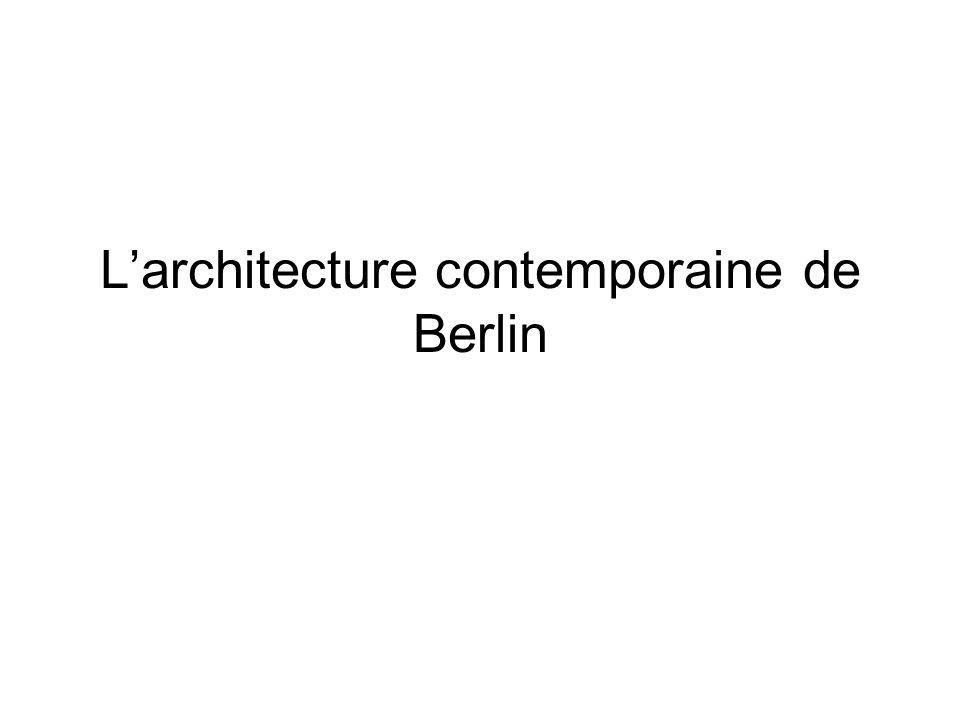L'architecture contemporaine de Berlin