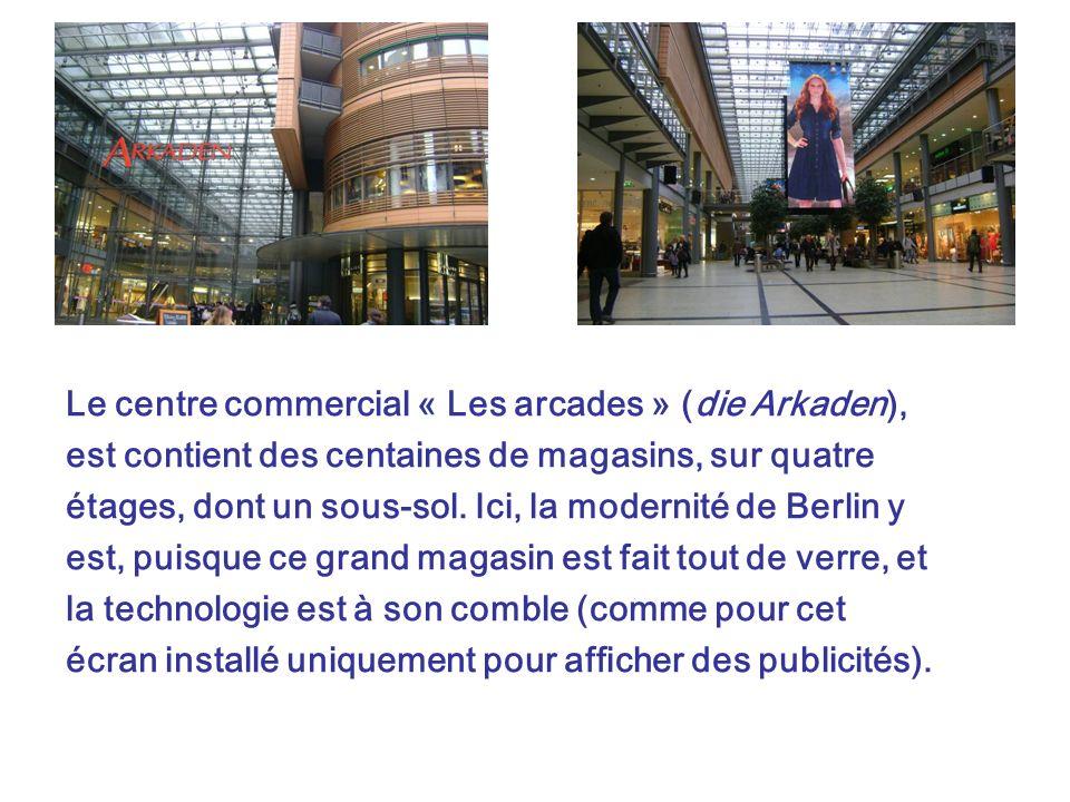 Le centre commercial « Les arcades » (die Arkaden),