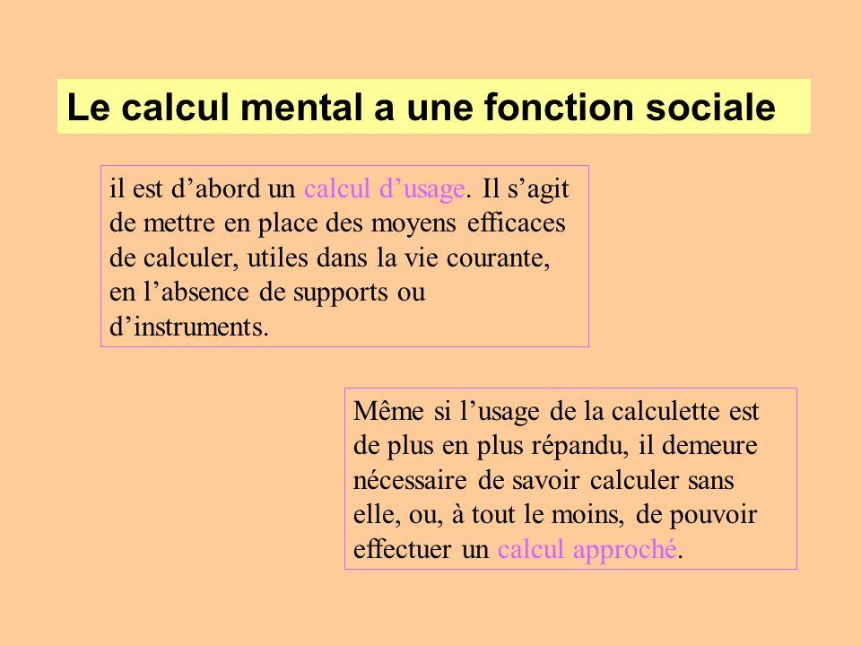 Le calcul mental a une fonction sociale