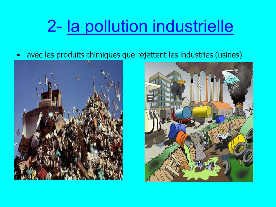 2- la pollution industrielle