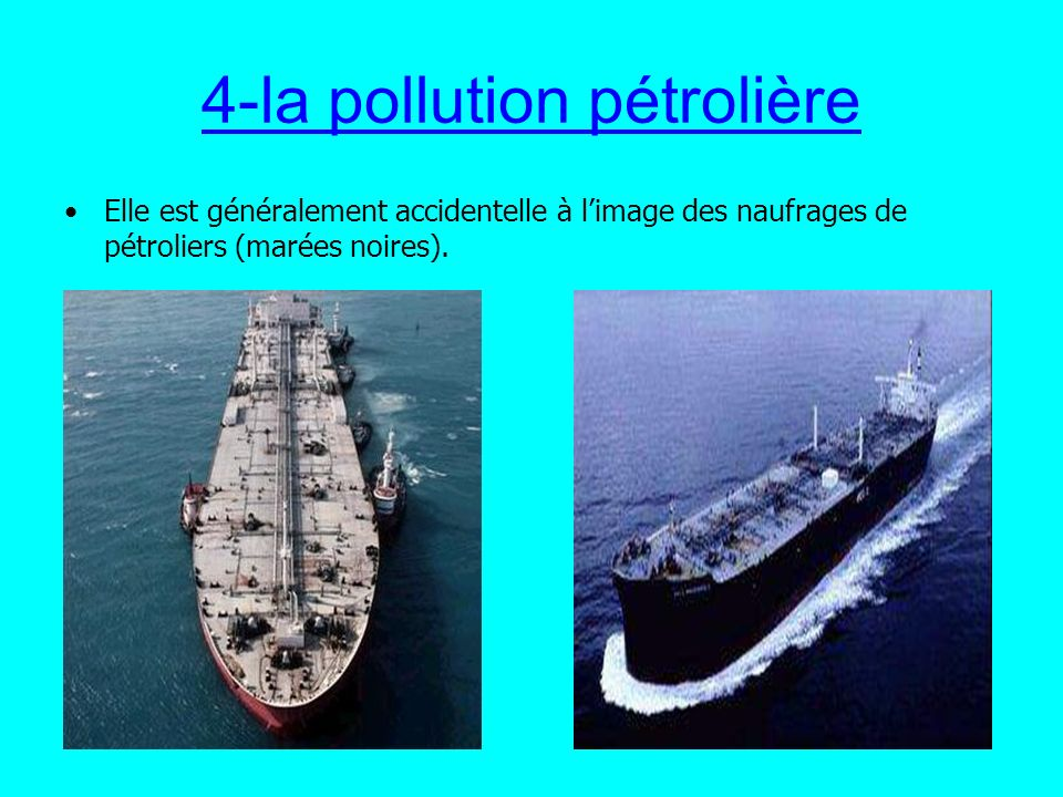 4-la pollution pétrolière