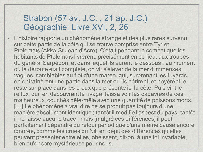 Strabon (57 av. J.C. , 21 ap. J.C.) Géographie: Livre XVI, 2, 26