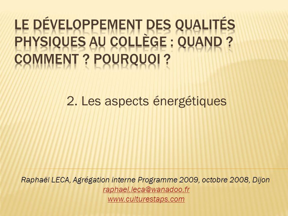 2. Les aspects énergétiques