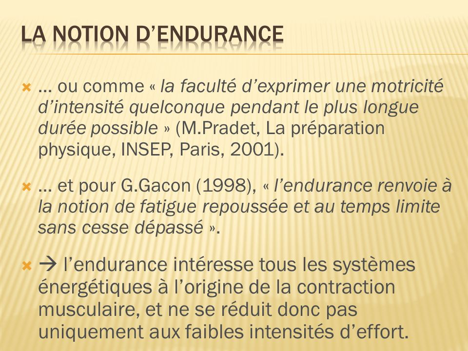 La notion d'endurance