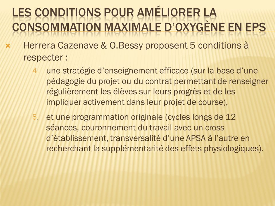 Herrera Cazenave & O.Bessy proposent 5 conditions à respecter :