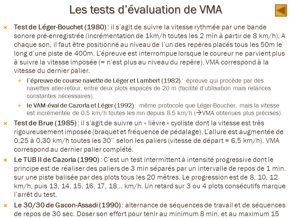 Les tests d'évaluation de VMA
