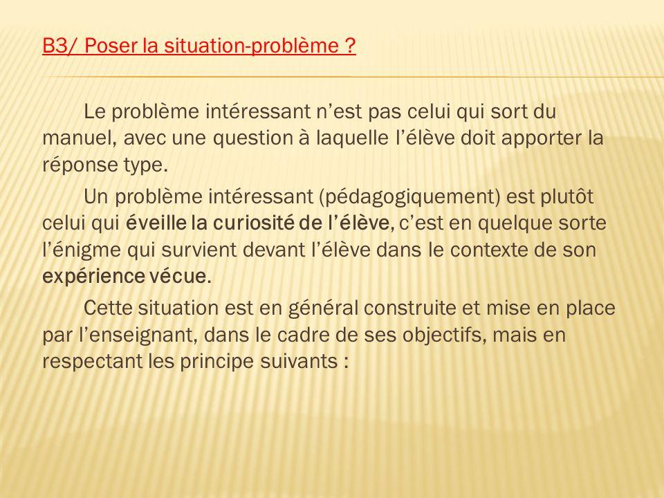 B3/ Poser la situation-problème