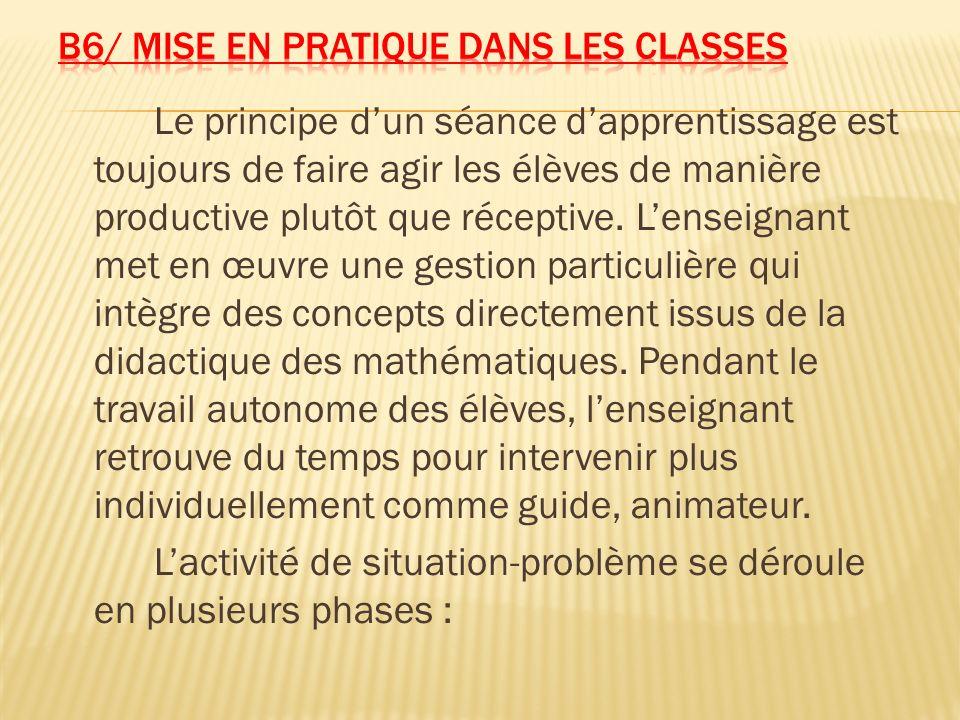 B6/ Mise en pratique dans les classes