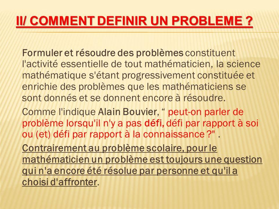 II/ COMMENT DEFINIR UN PROBLEME