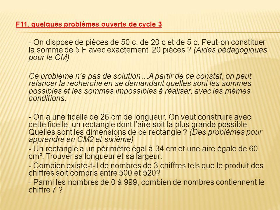 F11. quelques problèmes ouverts de cycle 3