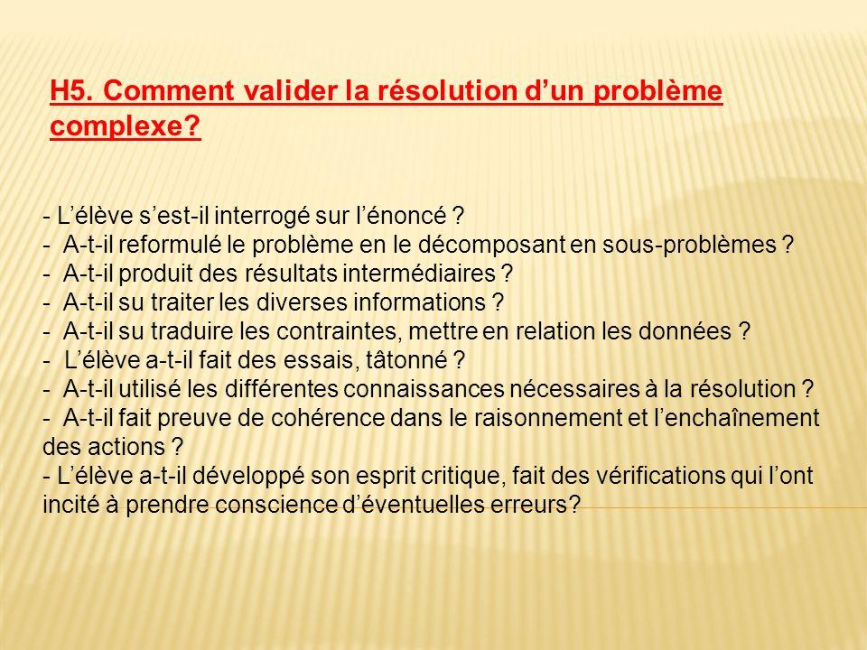 H5. Comment valider la résolution d'un problème complexe