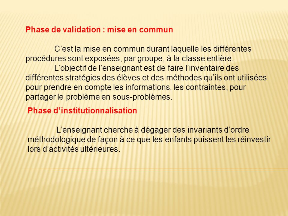Phase de validation : mise en commun