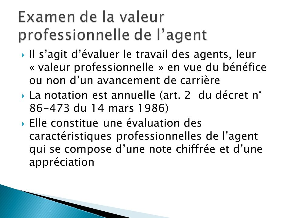 Examen de la valeur professionnelle de l'agent