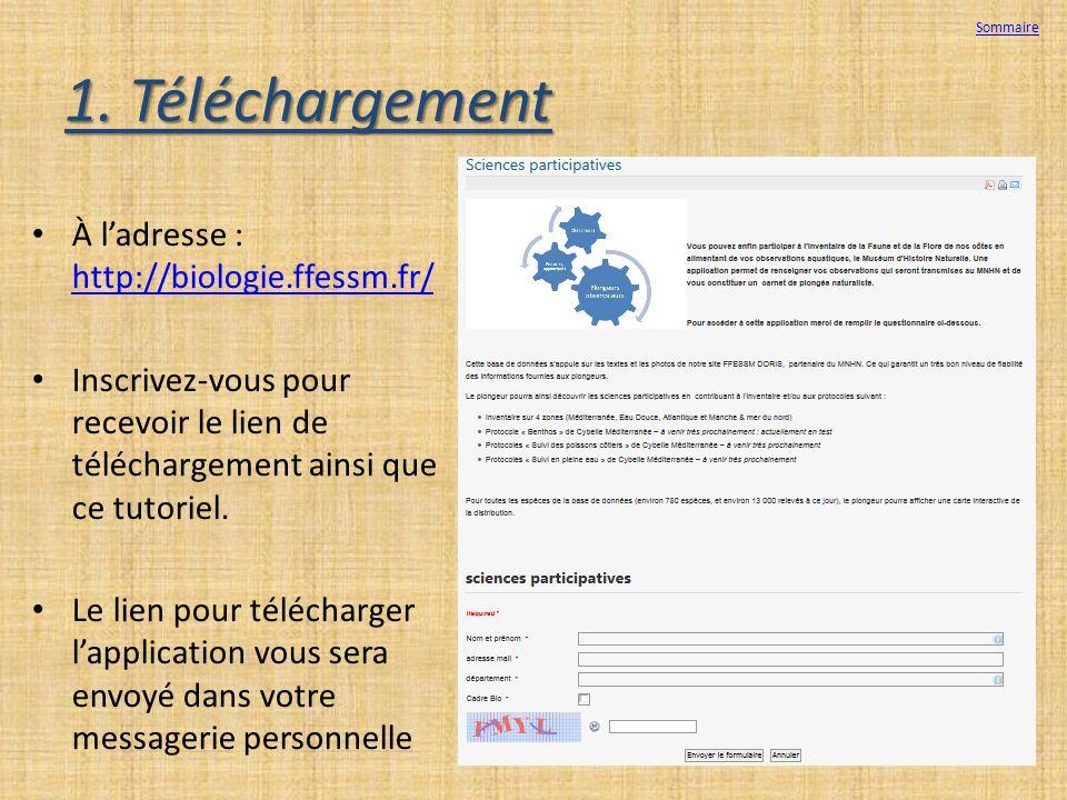 1. Téléchargement À l'adresse : http://biologie.ffessm.fr/