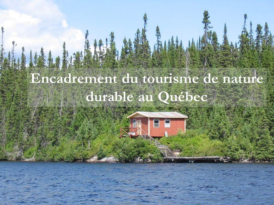 Encadrement du tourisme de nature durable au Québec