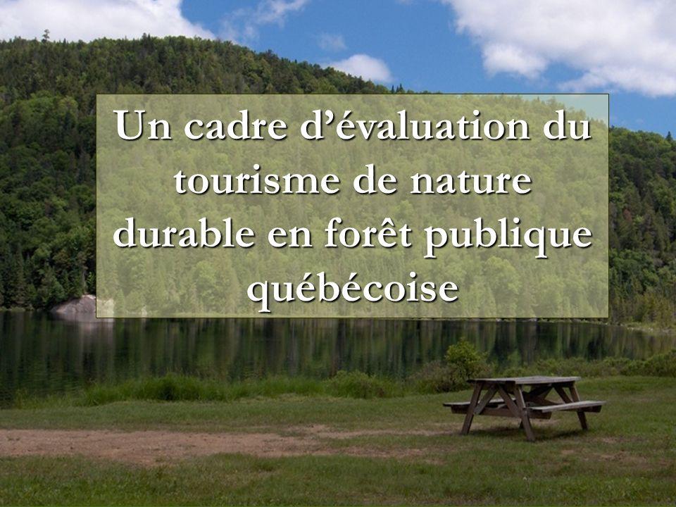 Un cadre d'évaluation du tourisme de nature durable en forêt publique québécoise