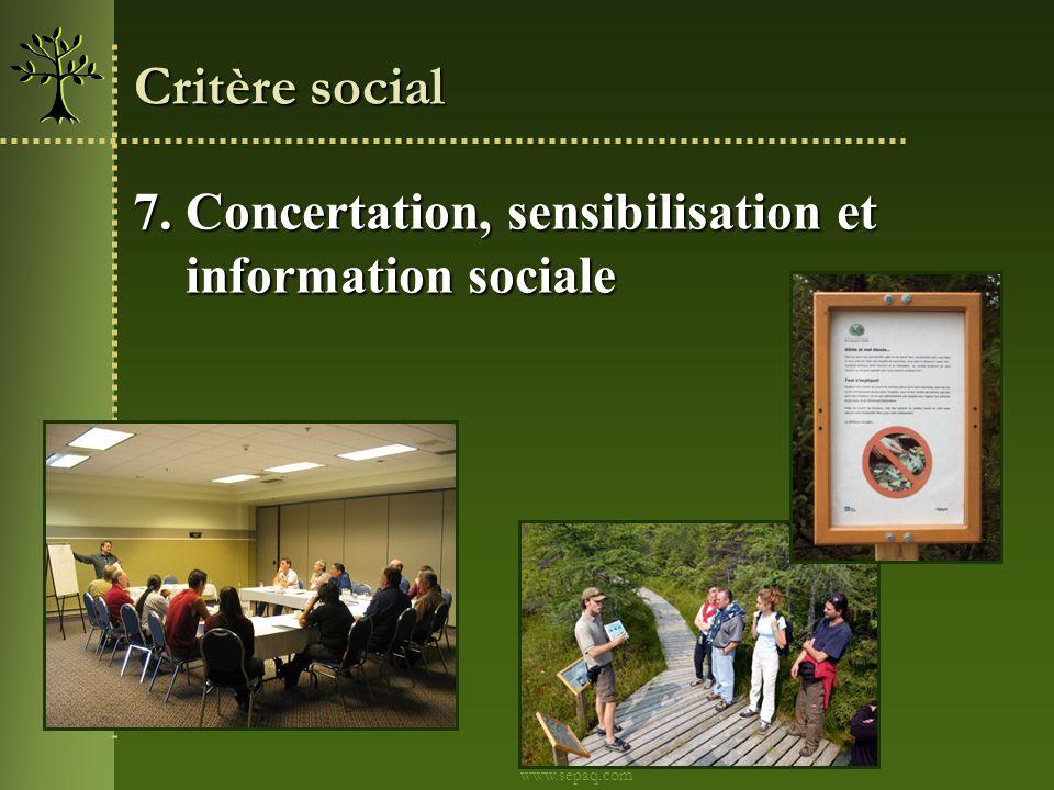 Critère social 7. Concertation, sensibilisation et information sociale