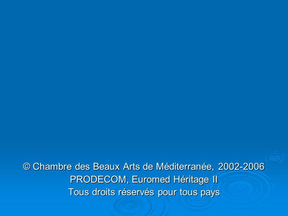© Chambre des Beaux Arts de Méditerranée, 2002-2006