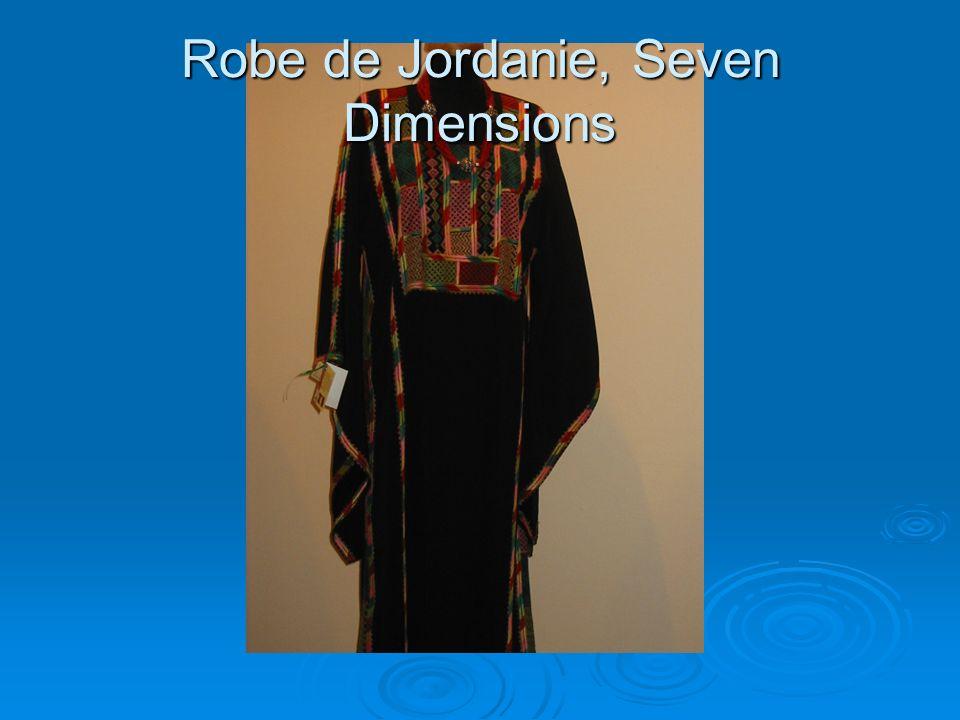 Robe de Jordanie, Seven Dimensions