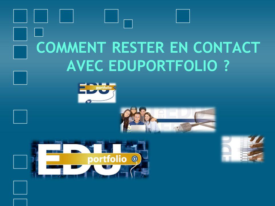 Comment rester en contact avec Eduportfolio