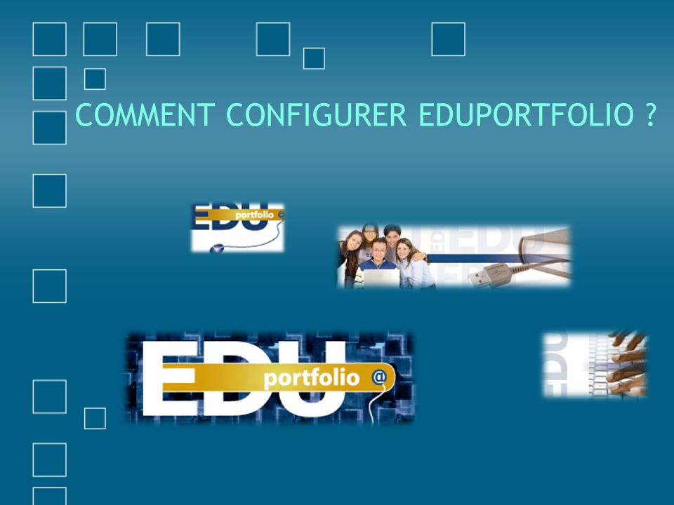 Comment configurer Eduportfolio