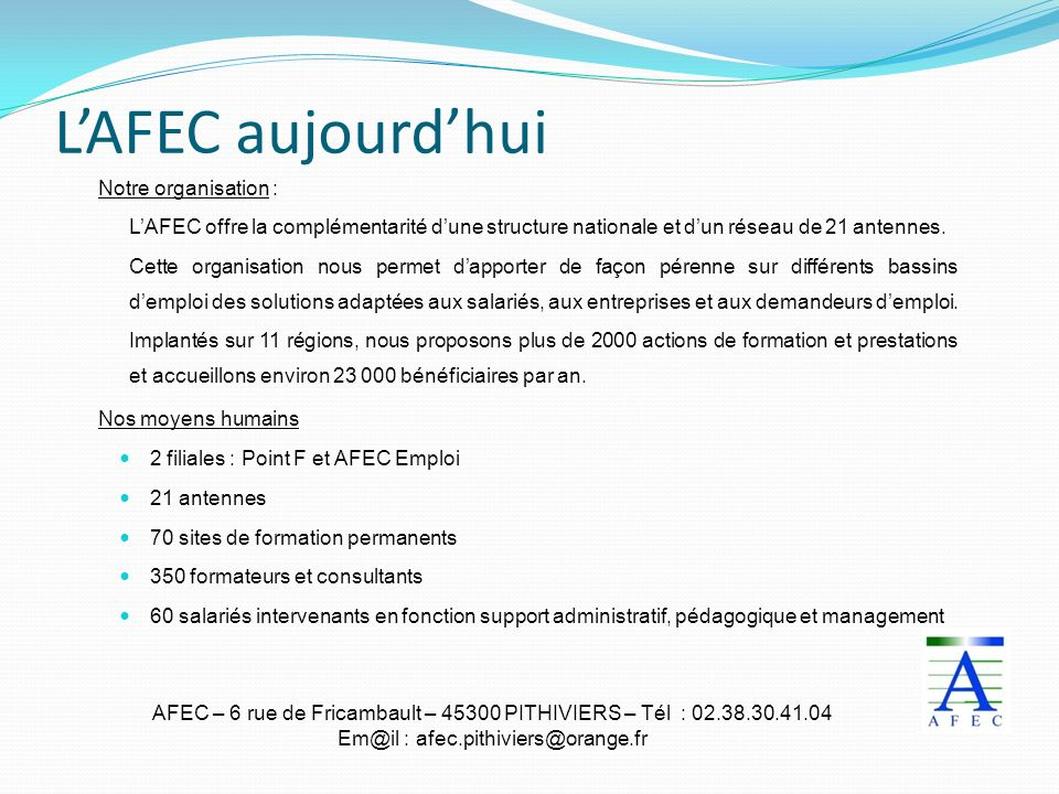 L'AFEC aujourd'hui Notre organisation :