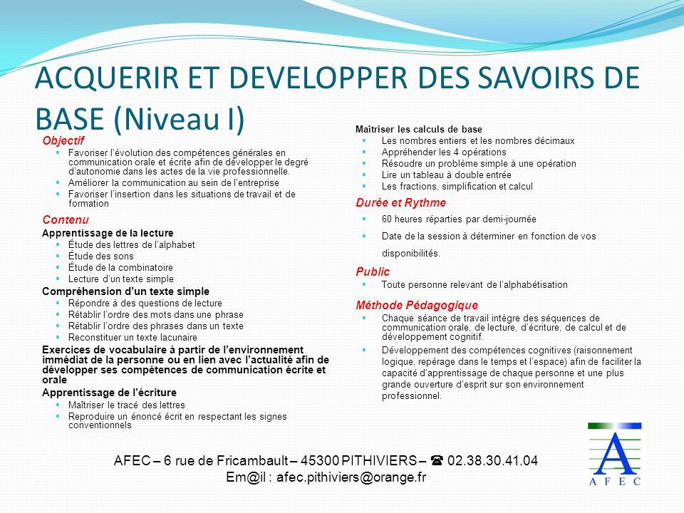 ACQUERIR ET DEVELOPPER DES SAVOIRS DE BASE (Niveau I)