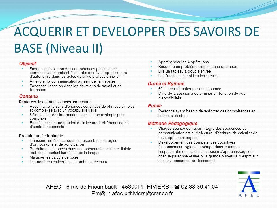 ACQUERIR ET DEVELOPPER DES SAVOIRS DE BASE (Niveau II)