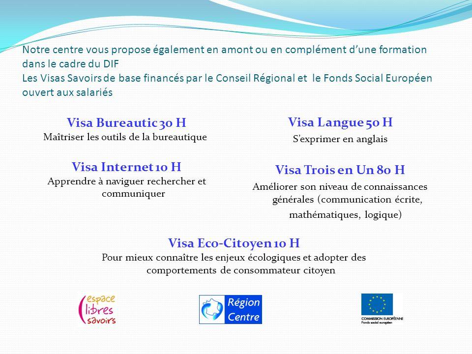Visa Bureautic 30 H Visa Internet 10 H Visa Langue 50 H