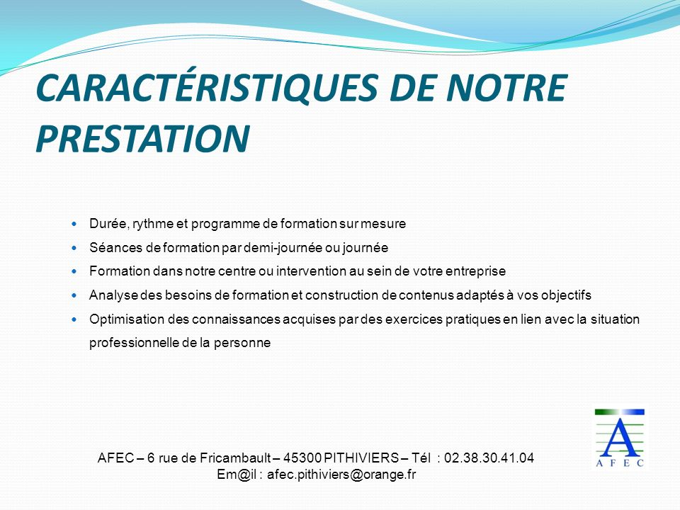 CARACTÉRISTIQUES DE NOTRE PRESTATION