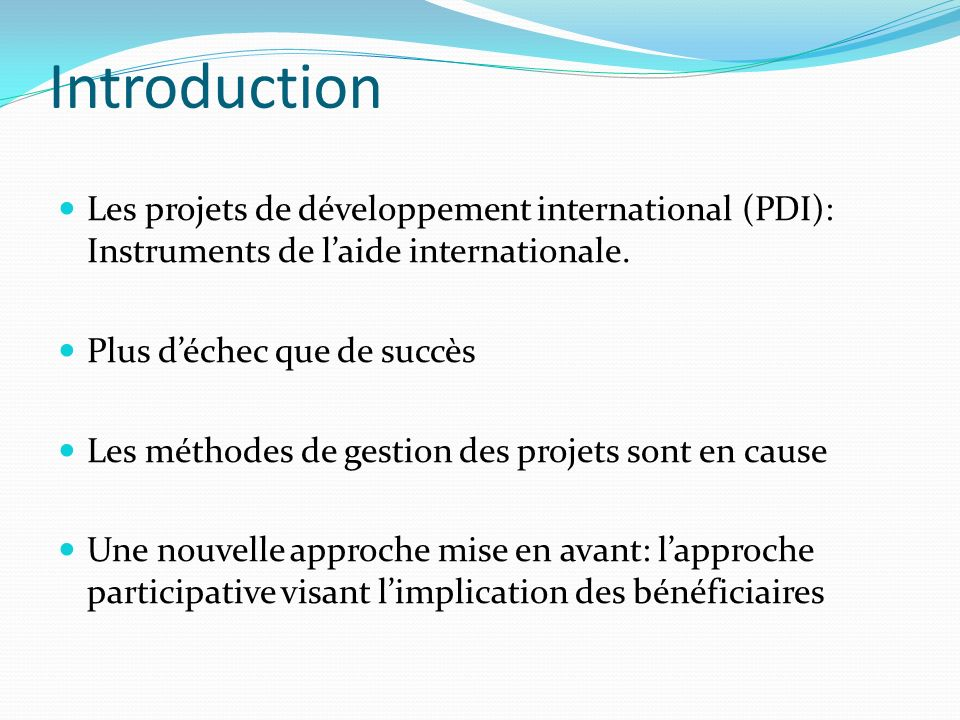 Introduction Les projets de développement international (PDI): Instruments de l'aide internationale.