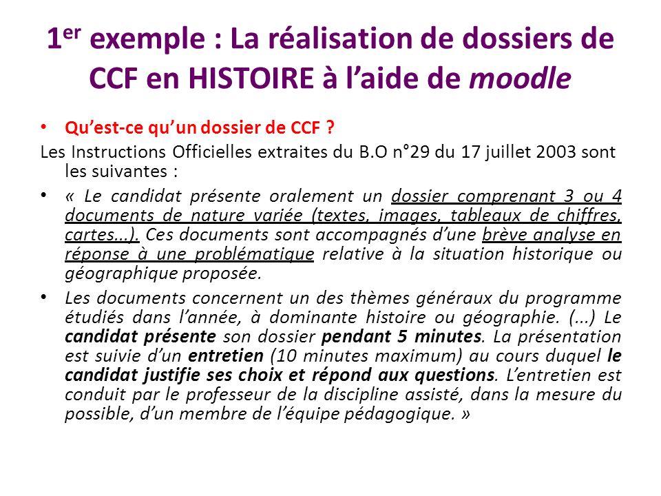 1er exemple : La réalisation de dossiers de CCF en HISTOIRE à l'aide de moodle