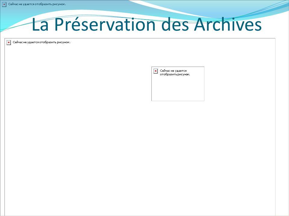 La Préservation des Archives