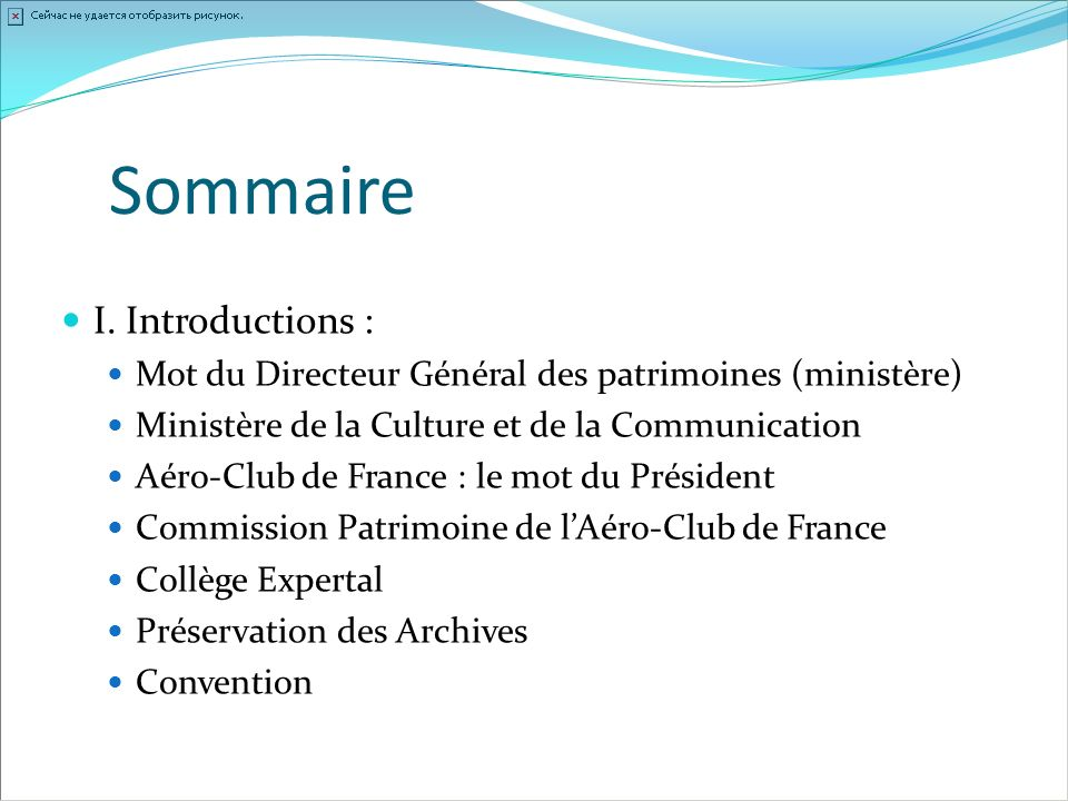 Sommaire I. Introductions :