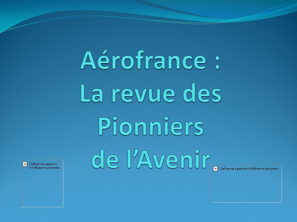 Aérofrance : La revue des Pionniers de l'Avenir
