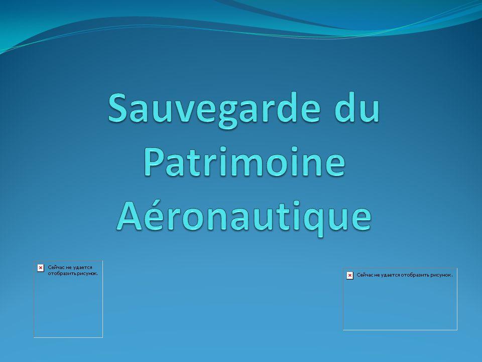 Sauvegarde du Patrimoine Aéronautique