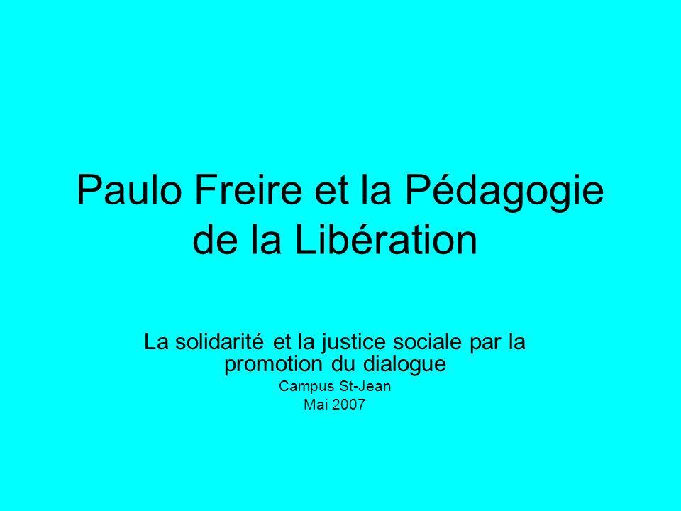 Paulo Freire et la Pédagogie de la Libération