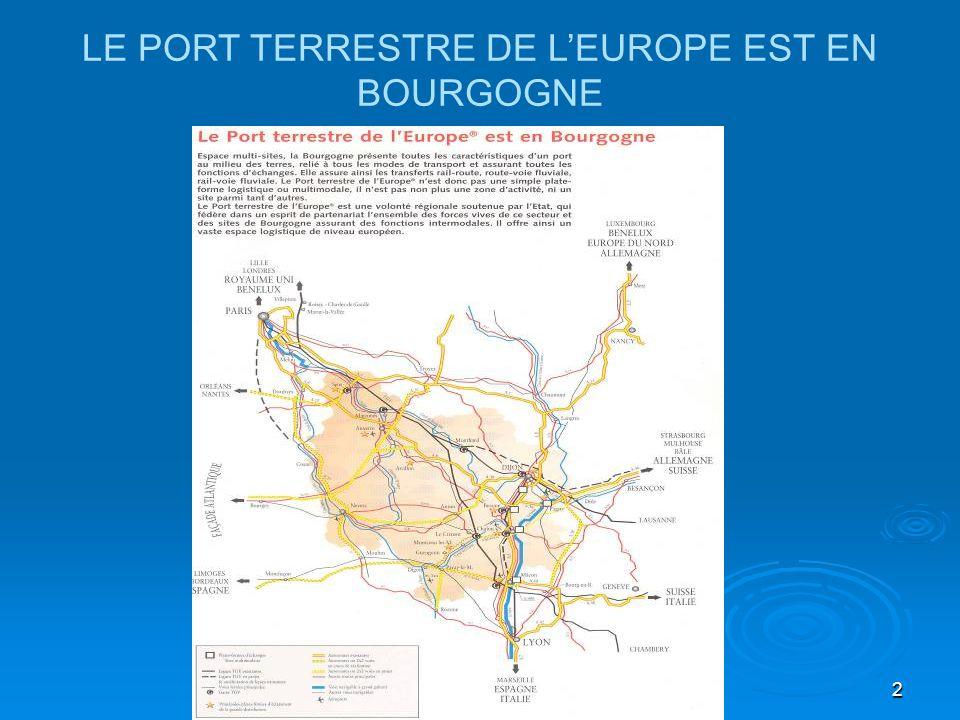 LE PORT TERRESTRE DE L'EUROPE EST EN BOURGOGNE