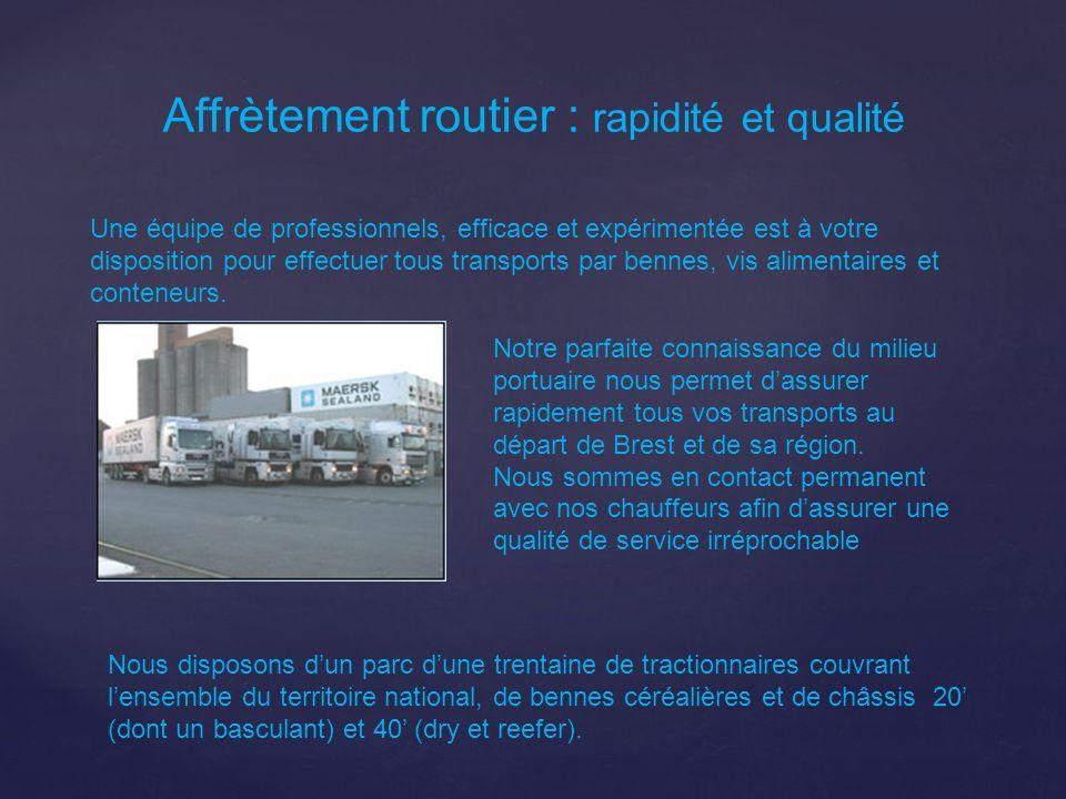 Affrètement routier : rapidité et qualité