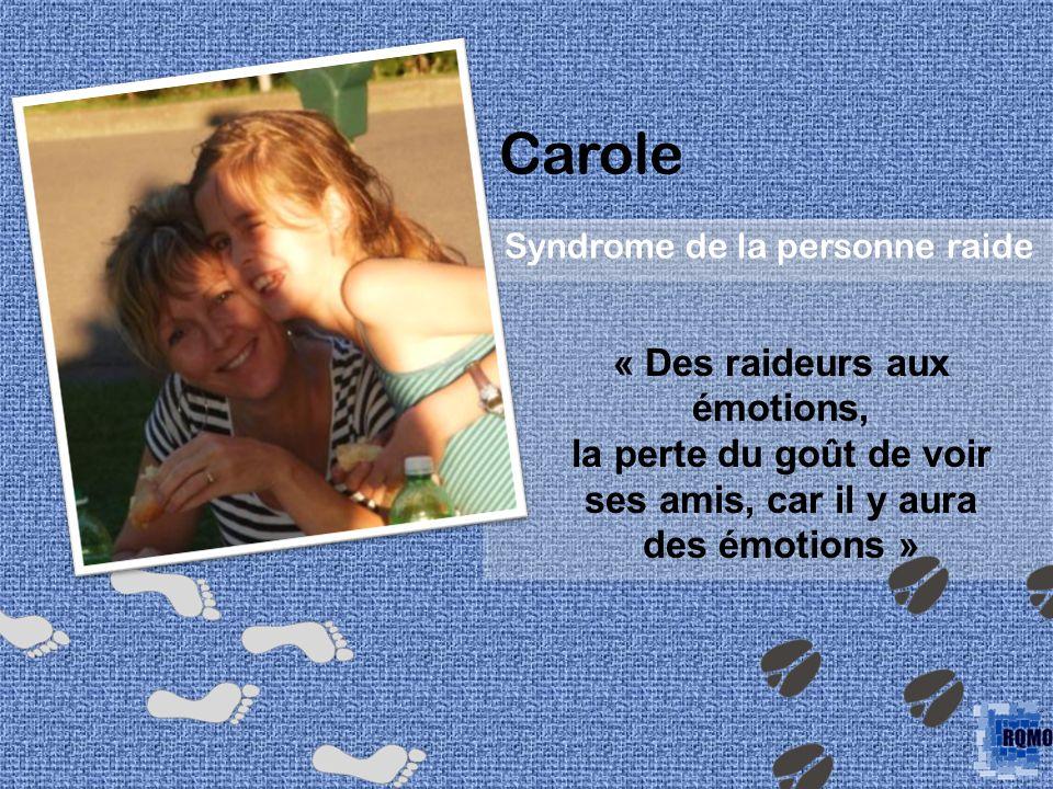 Carole « Des raideurs aux émotions,