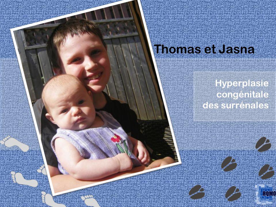 Thomas et Jasna Hyperplasie congénitale des surrénales