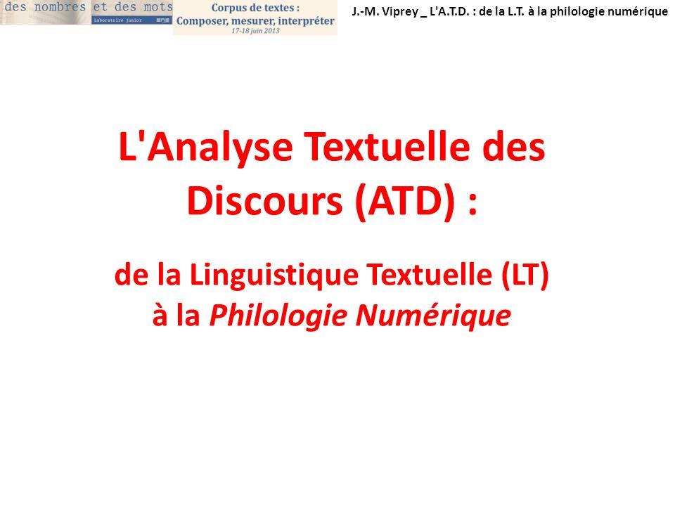 L Analyse Textuelle des Discours (ATD) :