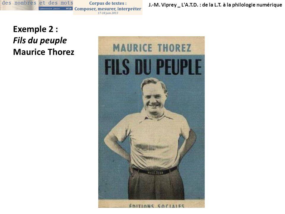 Exemple 2 : Fils du peuple Maurice Thorez