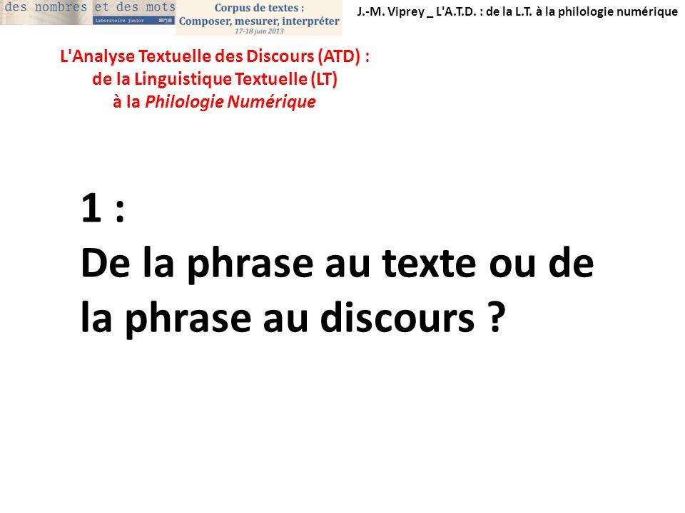 De la phrase au texte ou de la phrase au discours