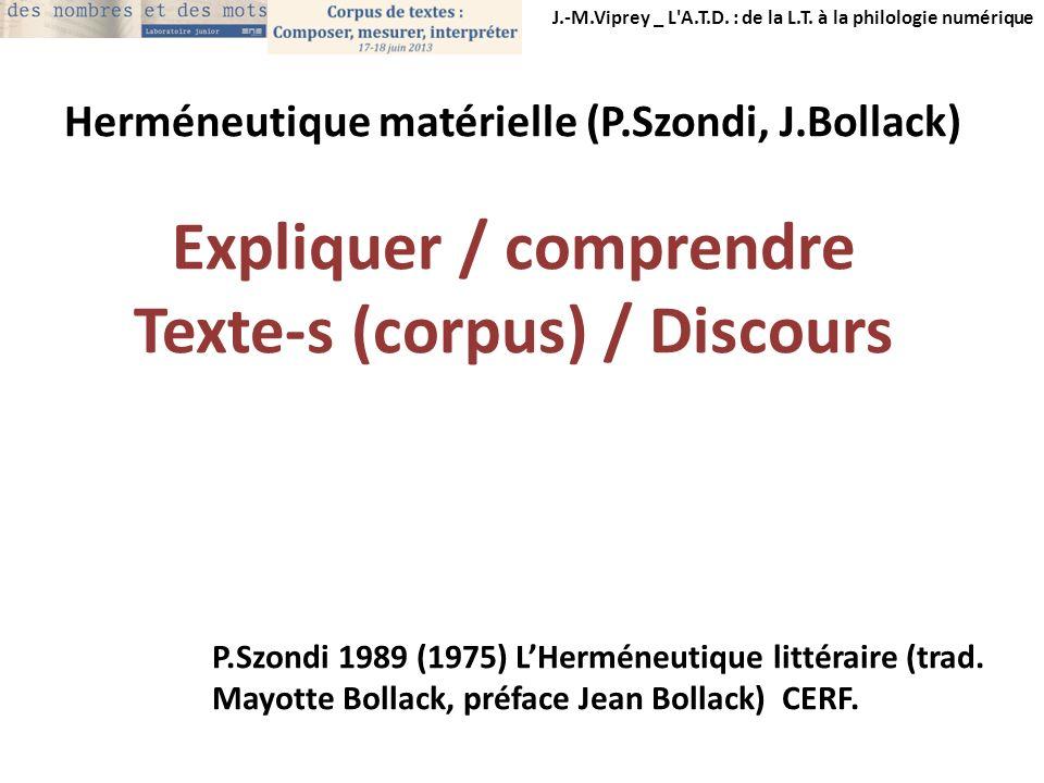 Expliquer / comprendre Texte-s (corpus) / Discours