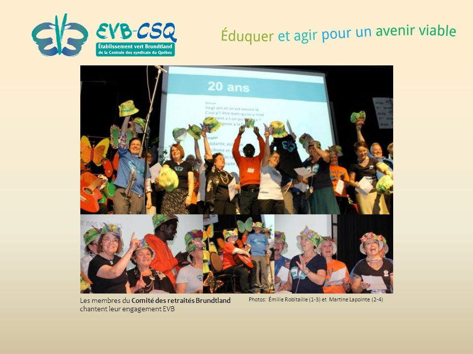 Les membres du Comité des retraités Brundtland chantent leur engagement EVB