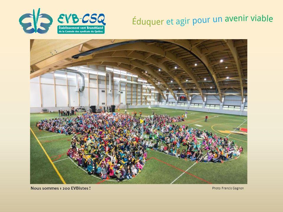 Nous sommes 1 200 EVBistes ! Photo Francis Gagnon